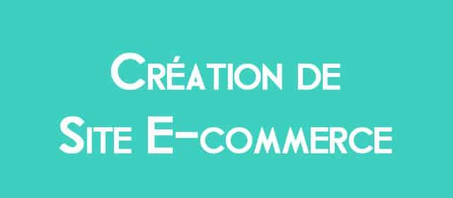 Création de site e-commerce sous Prestashop ou WooCommerce